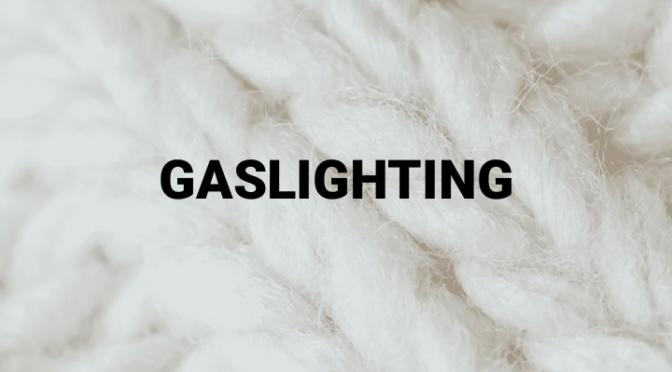 Gaslighting – Was ist das?